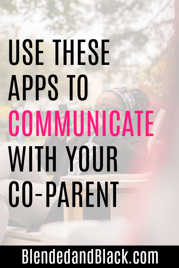 Use These Apps to Communicate With Your Co-Parent