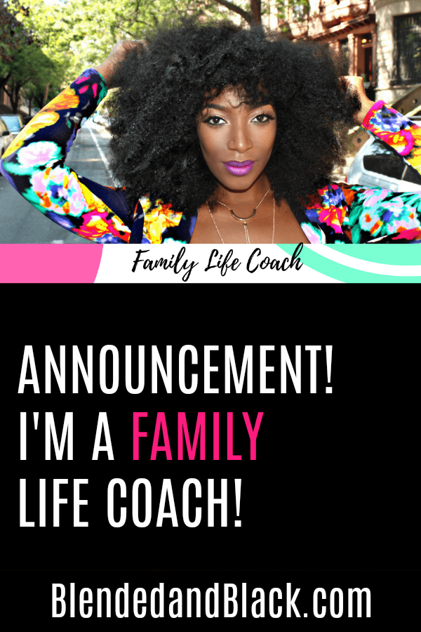 Announcement! I'm a Family Life Coach!