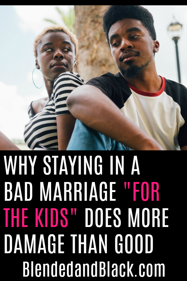 Why Staying In a Bad Marriage 'For the Kids