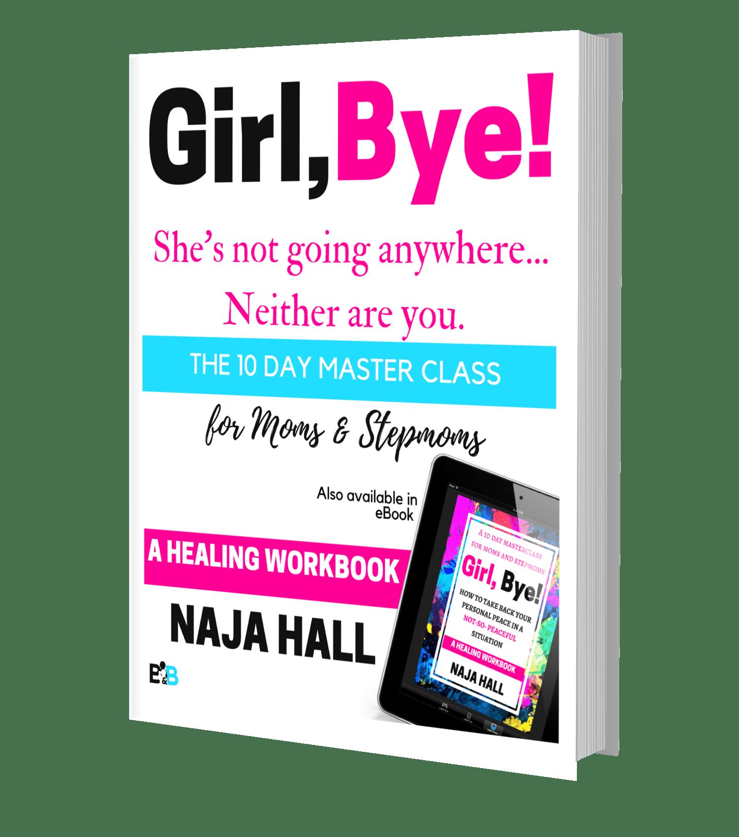 Girl,Bye Master Class