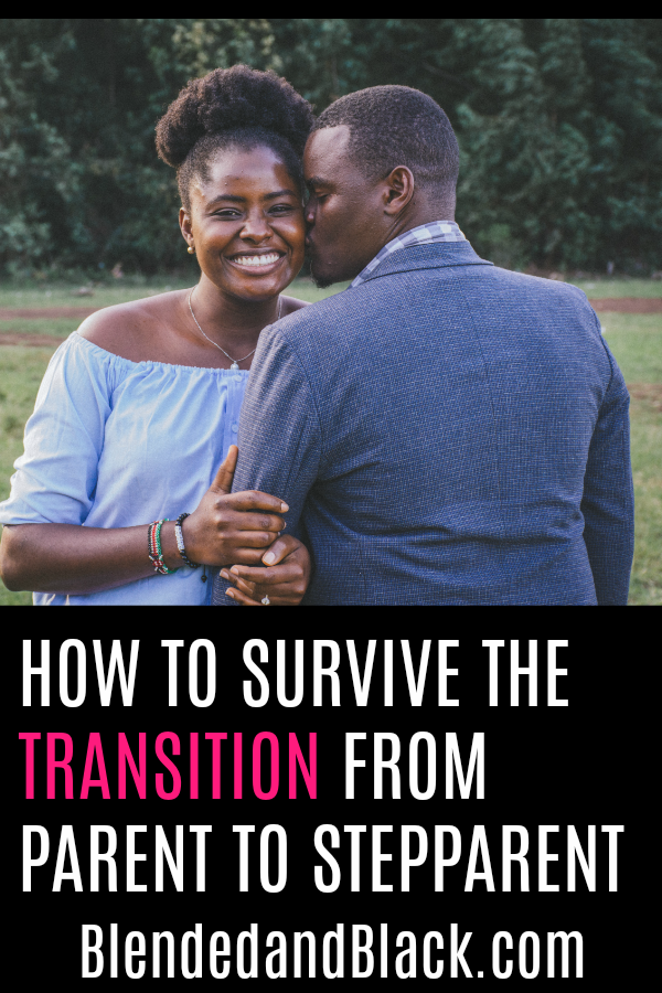 How to Survive the Transition from Parent to Stepparent