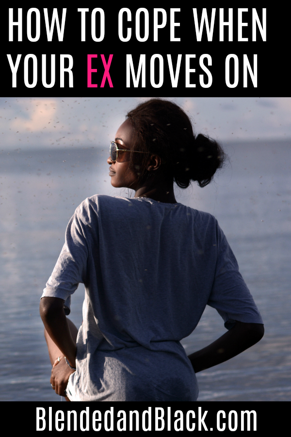 How To Cope When Your Ex Moves On
