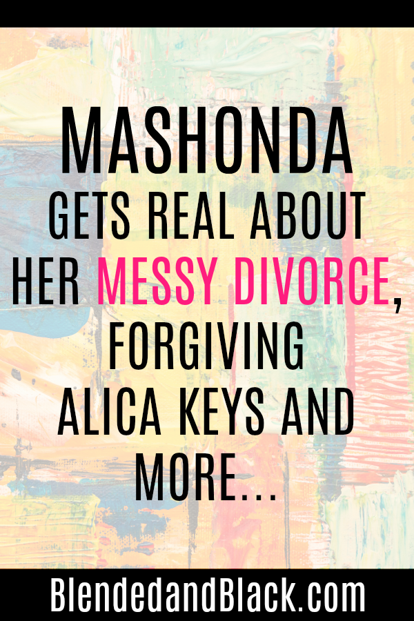 Mashonda Gets REAL About Her Messy Divorce, Forgiving Alicia Keys and MORE...