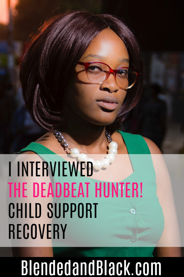 I Interviewed the Deadbeat Hunter Child Support Recovery